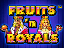 Fruits and Royals играть онлайн
