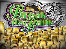 Игровой автомат Break Da Bank играть